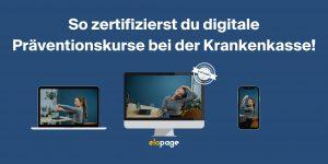So zertifizierst du digitale Präventionskurse bei der Krankenkasse!